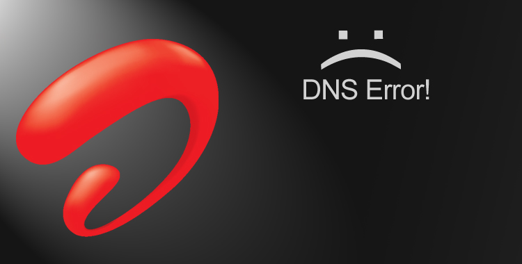 Resolving DNS Issues with Airtel Broadband